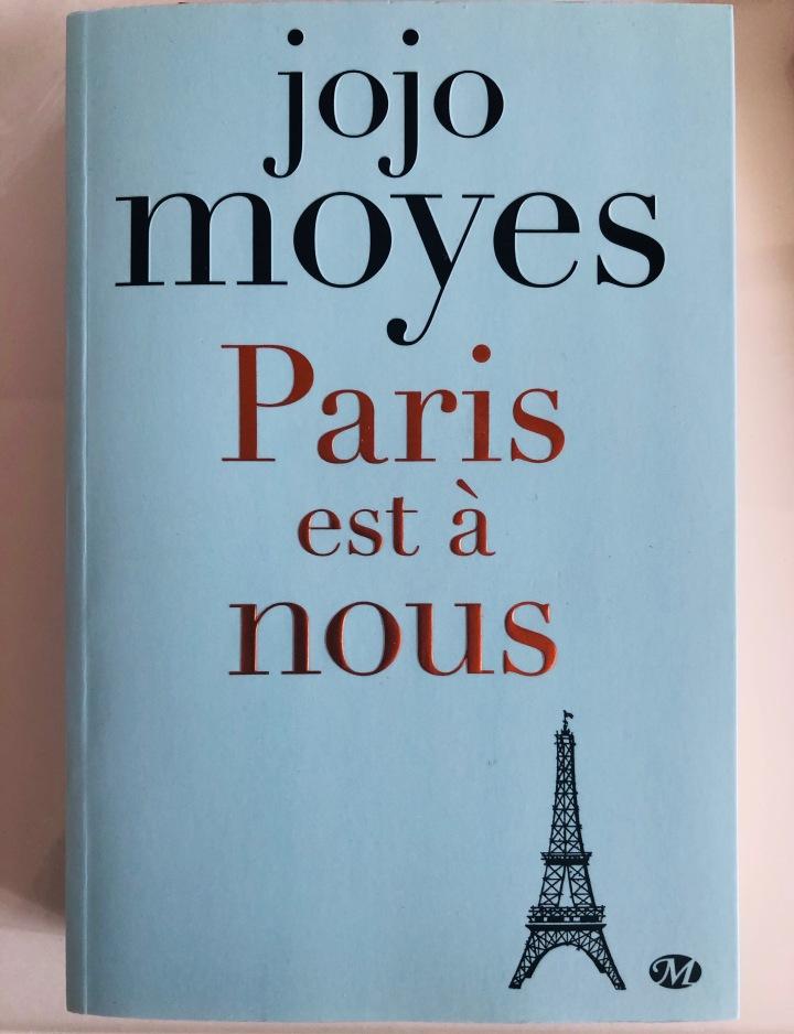 Lecture Février 2019 : Paris est à Nous de JojoMoyes